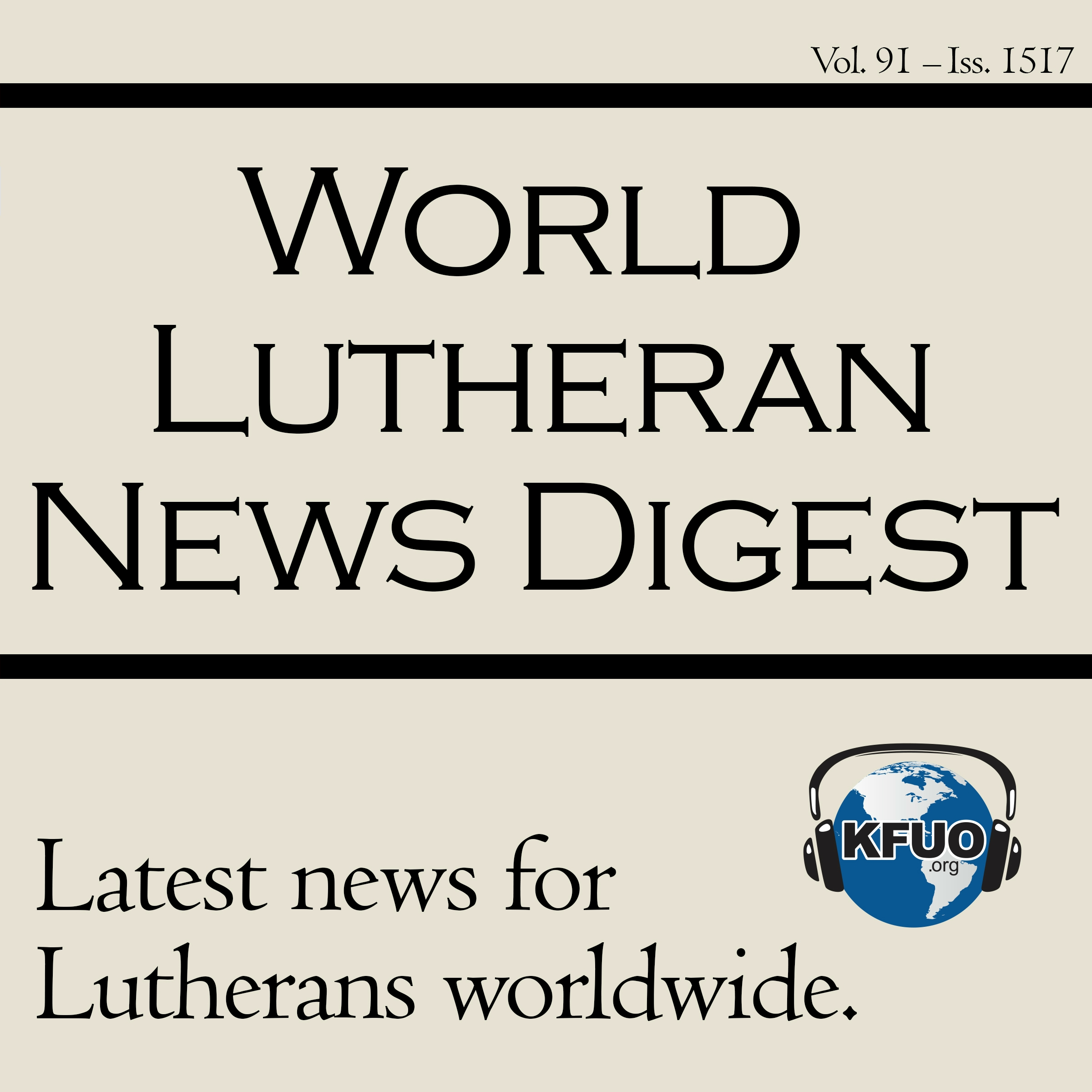 World Lutheran News Digest - KFUO